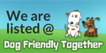 We are listed at Dog Friendly Together